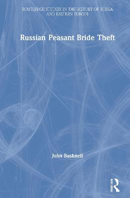 Russian Peasant Bride Theft Cover