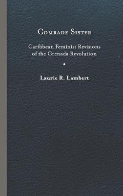 Comrade Sister: Caribbean Feminist.. Cover