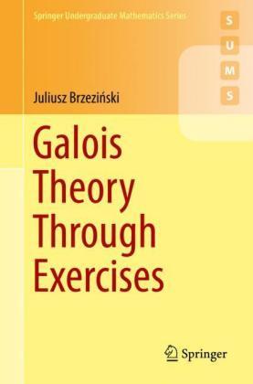 Galois Theory Through Exercises