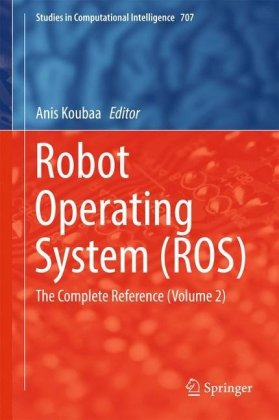 Robot Operating System (ROS): The.. Cover