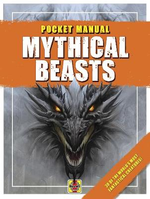 Mythical Beasts: 30 of the world's most fantastical creatures!
