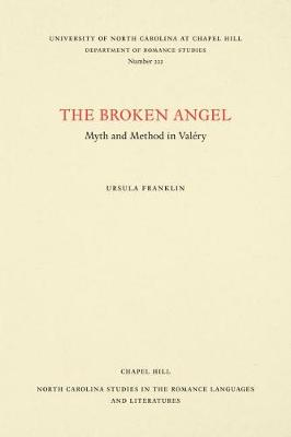 The Broken Angel: Myth and Method in.. Cover
