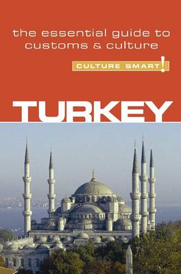 Turkey - Culture Smart