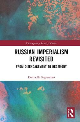 Russian Imperialism Revisited: From.. Cover