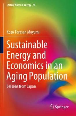 Sustainable Energy and Economics in an Aging Population: Lessons from Japan