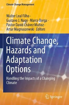 Climate Change, Hazards and Adaptation Options: Handling the Impacts of a Changing Climate