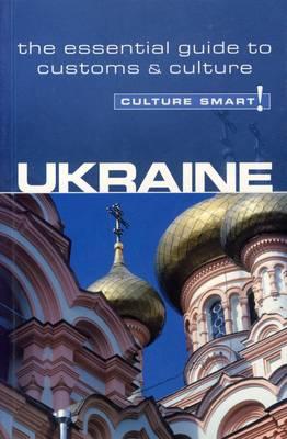 Ukraine - Culture Smart
