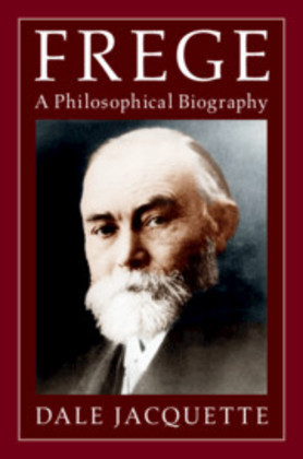 Frege: A Philosophical Biography Cover