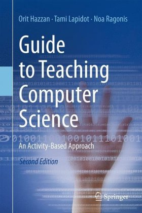 Guide to Teaching Computer Science: An Activity-Based Approach