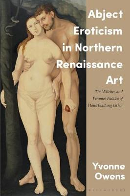 Abject Eroticism in Northern Renaissance.. Cover