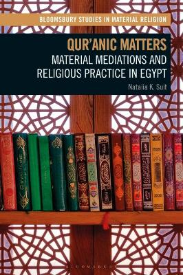 Qur'anic Matters: Material Mediations.. Cover