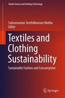 Textiles and Clothing Sustainability: Sustainable Fashion ...