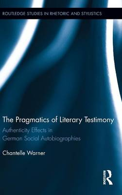 The Pragmatics of Literary Testimony:.. Cover
