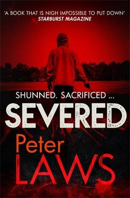Severed: The dark and chilling crime novel you won't be able to put down