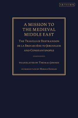 A Mission to the Medieval Middle East:.. Cover