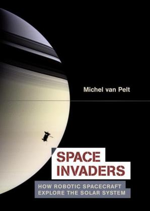 Space Invaders: How Robotic Spacecraft.. Cover
