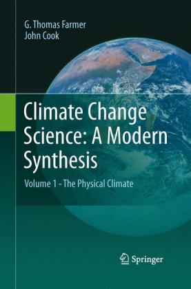 Climate Change Science: A Modern Synthesis: Volume 1 - The Physical Climate