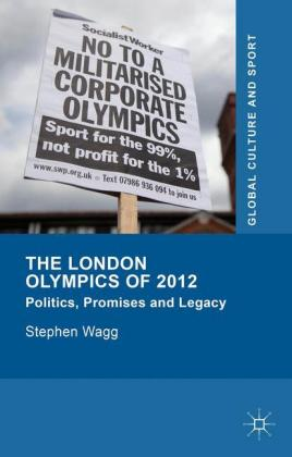 The London Olympics of 2012 2015: Politics, Promises and Legacy
