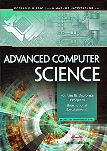 Advanced Computer Science: For the IB Diploma Program