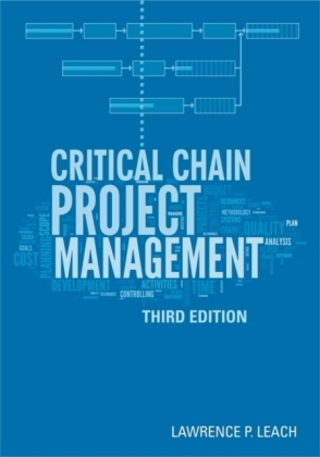Critical Chain Project Management, Third Edition