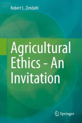Agricultural Ethics - An Invitation