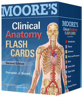 Moore's Clinically Oriented Anatomy Flash Cards