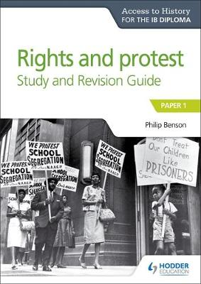 Access to History for the IB Diploma Rights and protest Study and Revision Guide