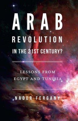Arab Revolution in the 21st Century?:.. Cover