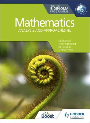 Mathematics for the IB Diploma: Analysis and approaches HL: Analysis and approaches HL