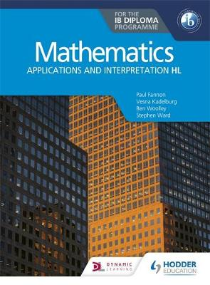 Mathematics for the Ib Diploma: Applications and Interpretation Hl