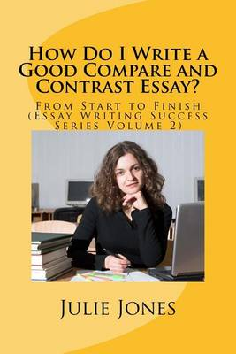 How to write a good comparative essay