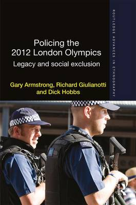 Policing the 2012 London Olympics 2012: Legacy and Social Exclusion