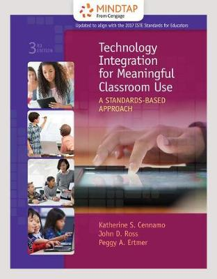 Mindtap Education 1 Term 6 Months Printed Access Card For Cennamo Ross Ertmers Technology Integration Meaningful Classroom Use A Standards Based