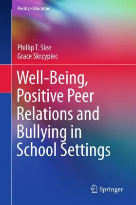 Well-Being, Positive Peer Relations and.. Cover