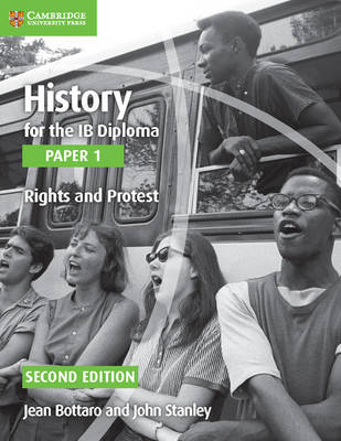 History for the IB Diploma Paper 1 Rights and Protest: History for the IB Diploma Paper 1 Rights and Protest Paper 1
