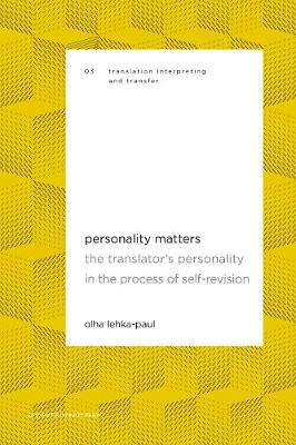 Personality Matters: The Translator's Personality in the Process of Self-Revision