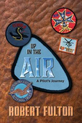 Up in the Air: A Pilot's Journey