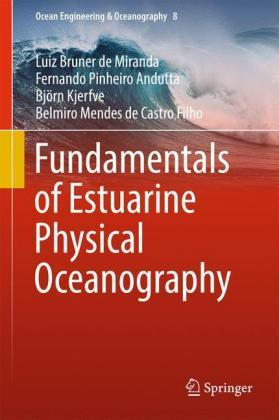 Fundamentals of Estuarine Physical Oceanography