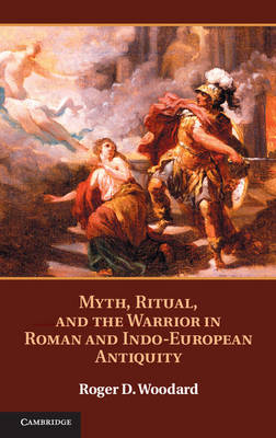 Myth, Ritual, and the Warrior in Roman.. Cover