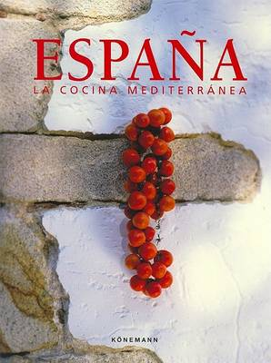 Espana la cocina mediterranea 9783833125416 abe ips for Cocina mediterranea