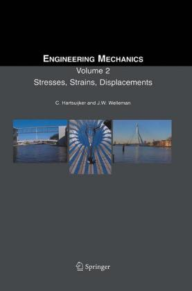Engineering Mechanics: Stresses, Strains, Displacements Volume 2