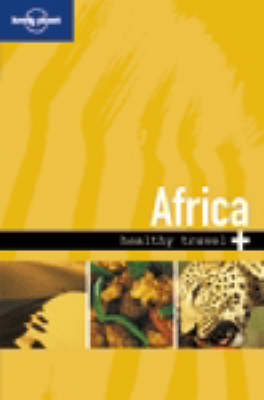 Africa Healthy Travel 2e