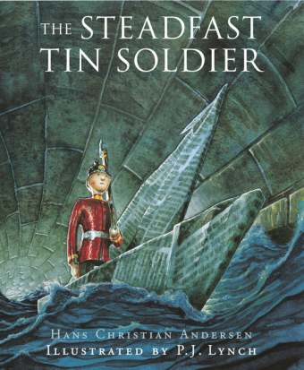 The Steadfast Tin Soldier Cover