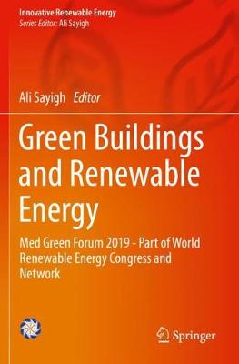 Green Buildings and Renewable Energy: Med Green Forum 2019 - Part of World Renewable Energy Congress and Network