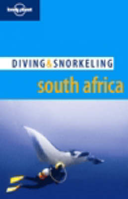 Diving & Snorkeling South Africa 1e