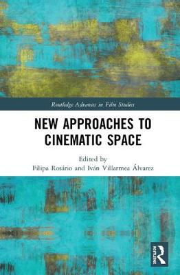 New Approaches to Cinematic Space Cover