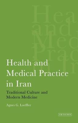 Health and Medical Practice in Iran:.. Cover