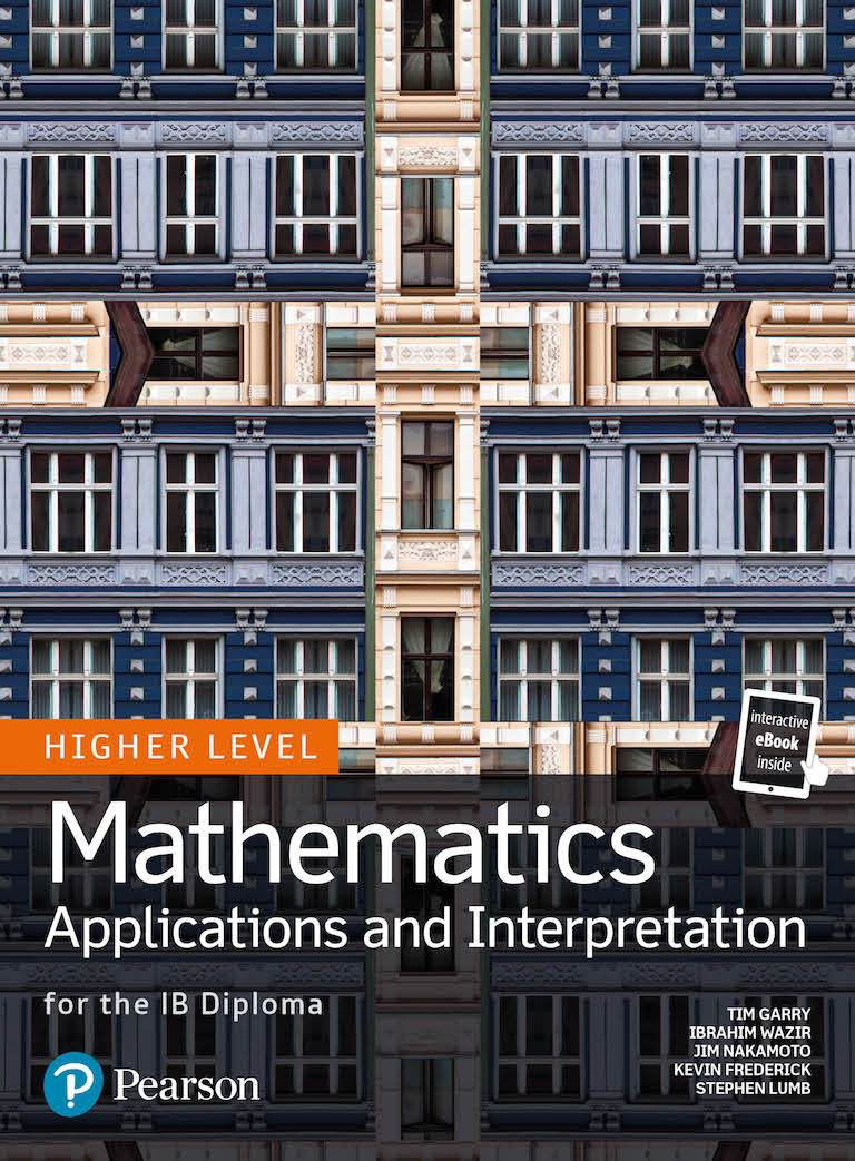 Mathematics Applications and Interpretation for the IB Diploma Higher Level