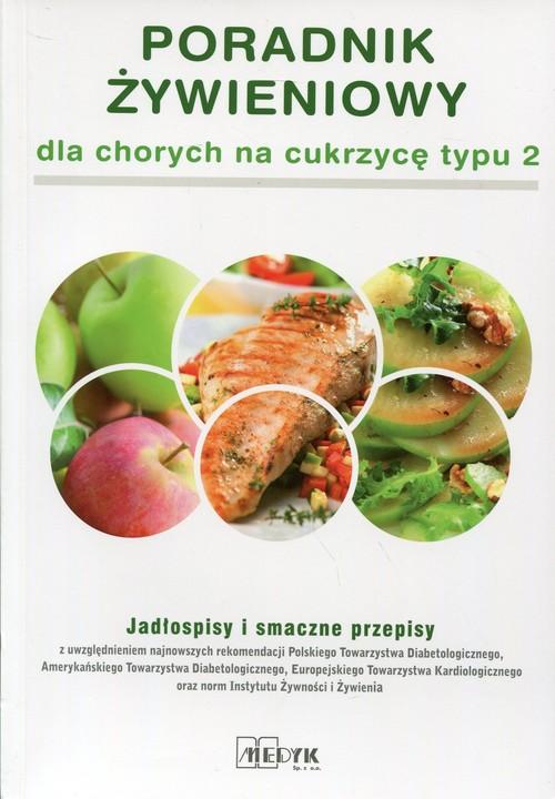 Poradnik żywieniowy dla chorych na.. Cover