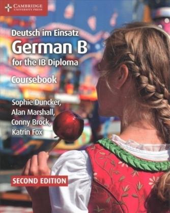 Deutsch im Einsatz Coursebook: German B for the IB Diploma